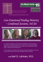 "(LMS #15) ""Live Emotional Healing ministry ~ Condensed sessions, 3rd set"""
