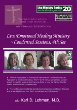 """(LMS #20) """"Live Emotional Healing Ministry ~ Condensed sessions, 4th set"""""""
