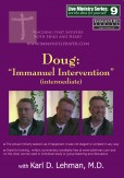 "(LMS #09) ""Doug: 'Immanuel Intervention' (intermediate)"""