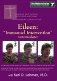 "(LMS #07) ""Eileen: 'Immanuel Intervention'(intermediate)"""