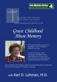 "(LMS #04) ""Grace: Childhood Abuse Memory"""