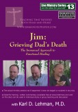 "(LMS #13) ""Jim: Grieving Dad's Death"""