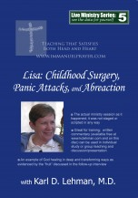 "(LMS #05) ""Lisa: Childhood Surgery, Panic Attacks, & Abreaction"""