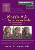 "(LMS #12) ""Maggie #2: 'If I leave, she could die'…"""