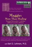 "(LMS #11) ""Maggie: More Than Healing"""