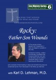 "(LMS #06) ""Father-Son Wounds"""