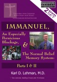 Teaching: Immanuel, an Especially Pernicious Blockage, & the Normal Belief Memory System